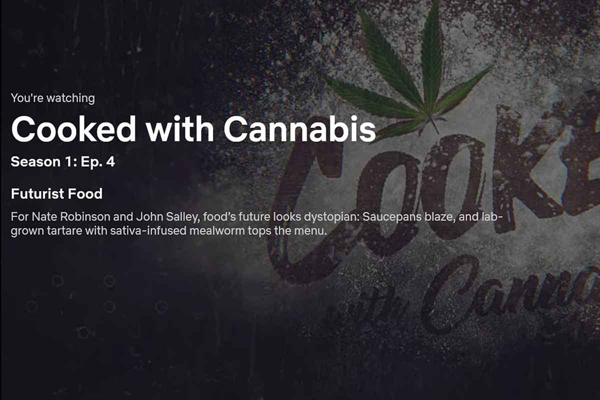 Cooked with Cannabis Netflix Paused